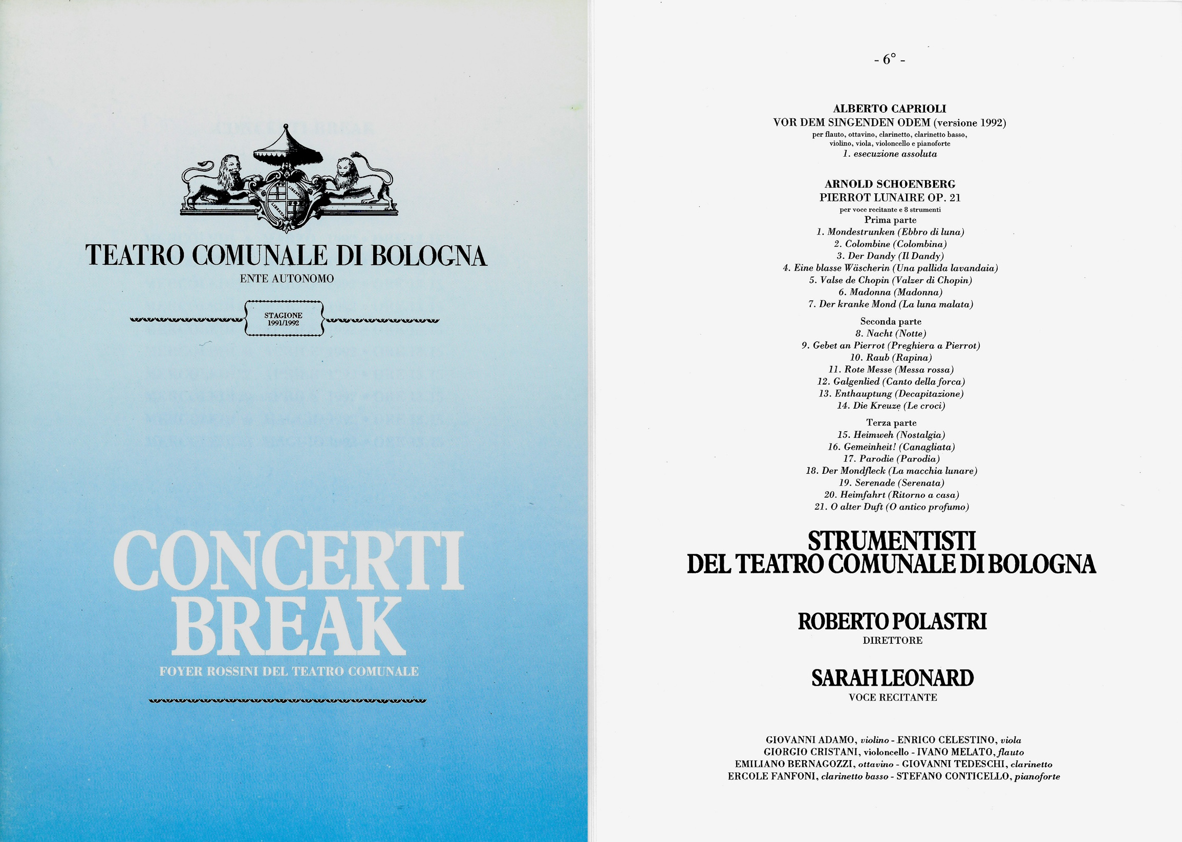 BOLOGNA, TEATRO COMUNALE, PRIMA ESECUZ. DI ALBERTO CAPRIOLI, VOR DEM SINGENDEN ODEM (VERS. 1992)