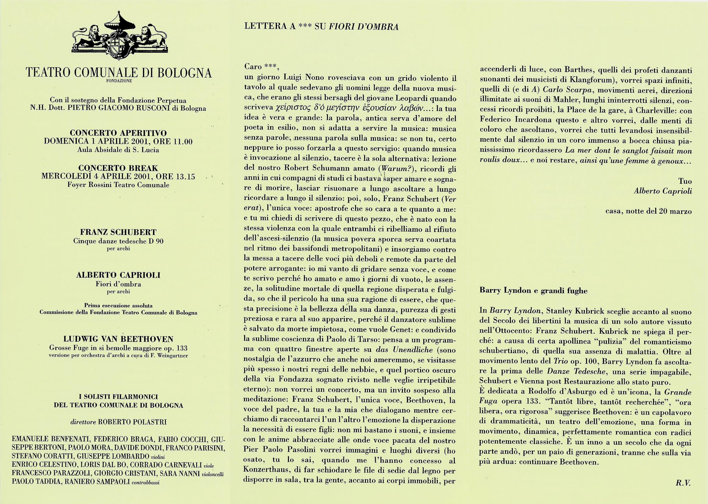 BOLOGNA, TEATRO COMUNALE, 1.4.2001, PRIMA ESECUZ. DI ALBERTO CAPRIOLI, FIORI D'OMBRA